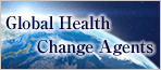 Global Health Change Agents